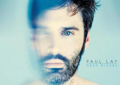PAUL LAY · Deep Rivers